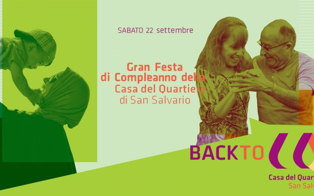 Back to CQ: la Casa del Quartiere compie 8 anni!