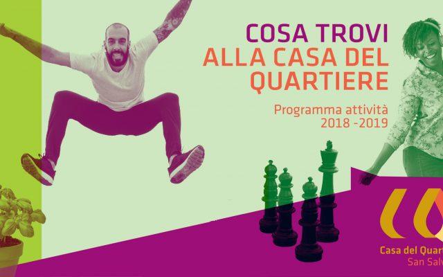 Scopri il programma attività 2018 della Casa del Quartiere di San Salvario!