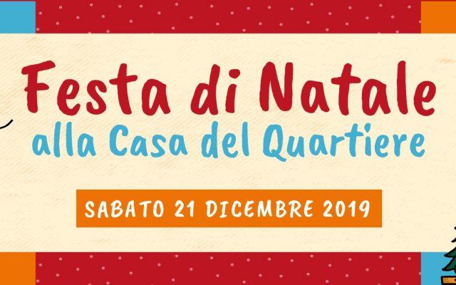 Festeggia con noi il Natale 2019 alla Casa del Quartiere!