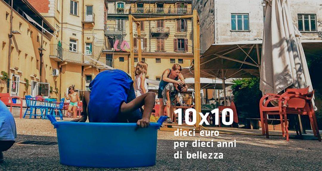 10x10! Fai un regalo alla Casa del Quartiere