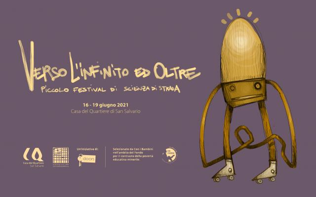 VERSO L'INFINITO E OLTRE: piccolo festival di scienza di strada
