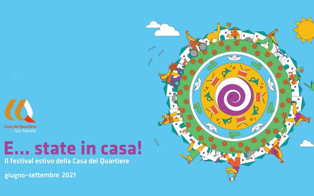 E… STATE IN CASA! il programma di agosto e settembre 2021