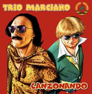 trio marciano - canzonando
